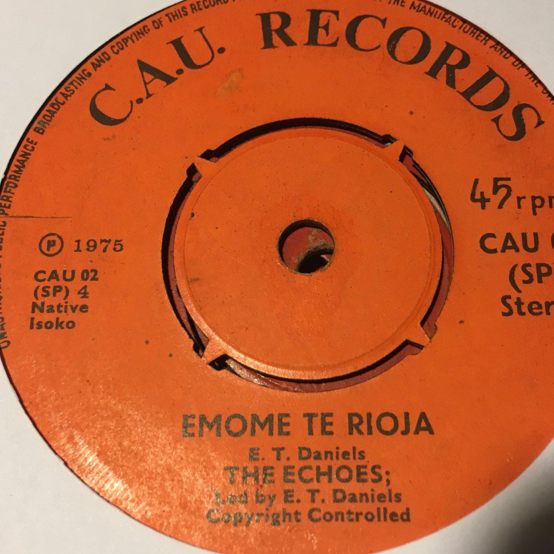 "THE ECHOES 45 oniomo reruaro - emome te rioja NIGERIA 7"" mp3 LISTEN"