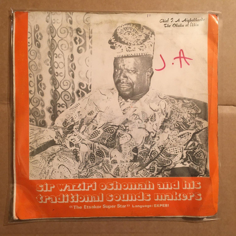 ***SIR WAZIRI OSHOMAH & HIS TRAD. SOUNDS MAKERS LP same NIGERIA HIGHLIFE mp3