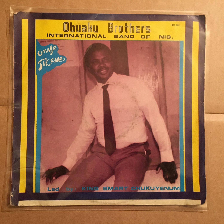 OBUAKU BROTHERS led by KING SMART CHUKUYENUM LP onye jikeme NIGERIA HIGHLIFE mp3 LISTEN