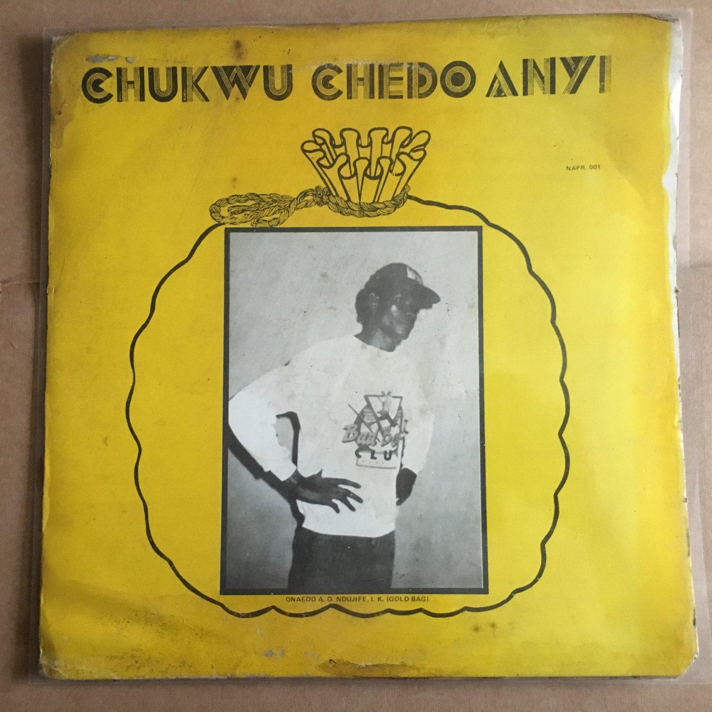 CHUKWU CHEDO ANYI LP same NIGERIA HIGHLIFE mp3 LISTEN