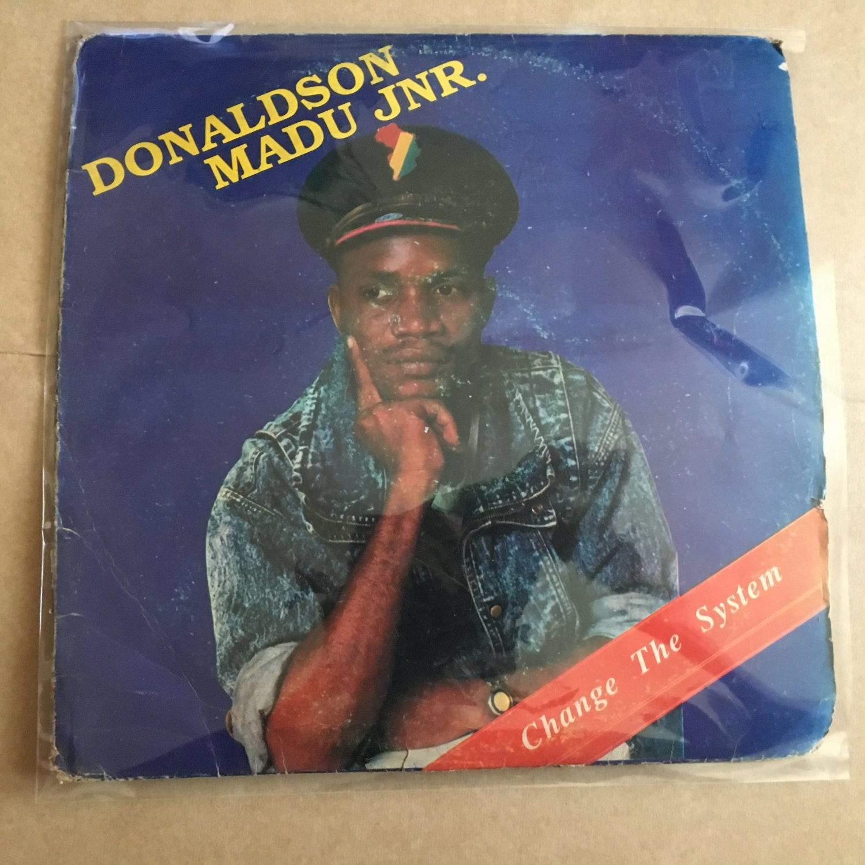 DONALDSON MADU JR LP change the system NIGERIA REGGAE mp3 LISTEN