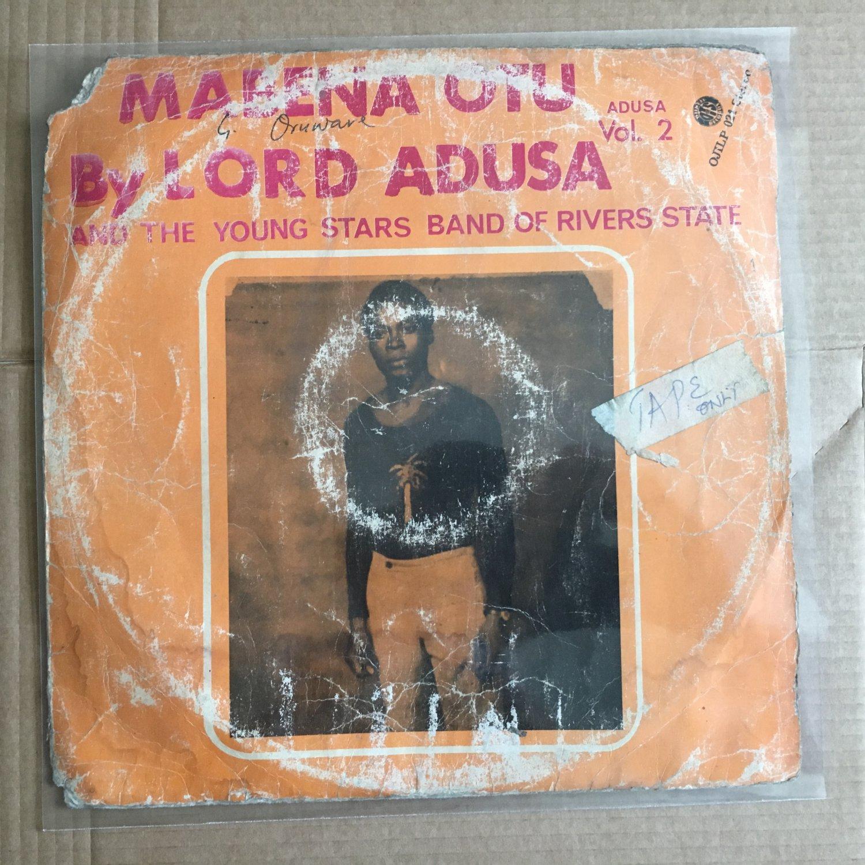 LORD ADUSA & THE YOUNG STARS LP mabena otu vol. 2 NIGERIA HIGHLIFE mp3 LISTEN