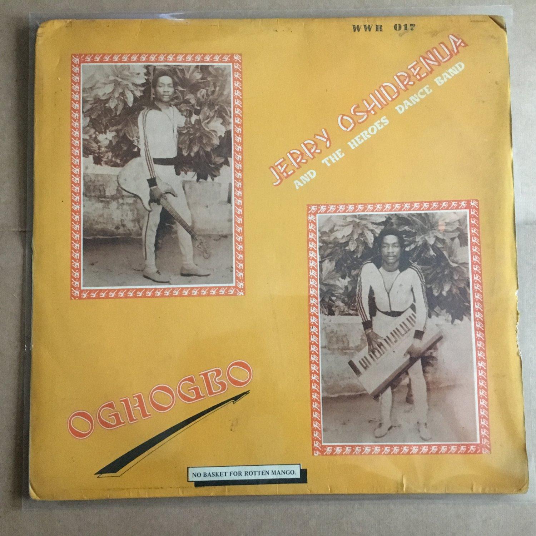 JERRY OSHIDRENUA & THE HEROES DANCE BAND LP oghogbo NIGERIA mp3 LISTEN
