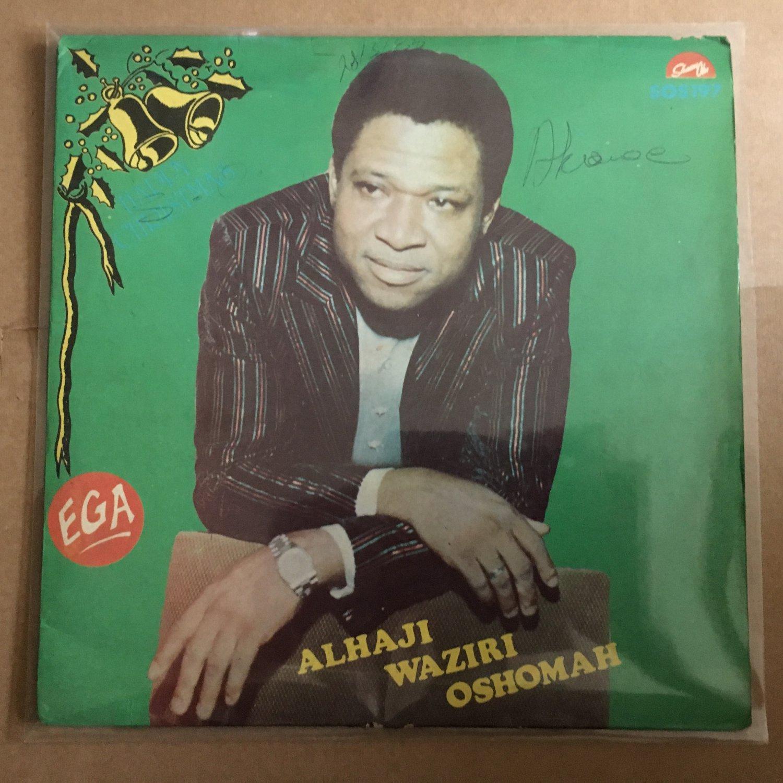 ALHAJI WAZIRI OSHOMAH LP ega NIGERIA HIGHLIFE mp3 LISTEN