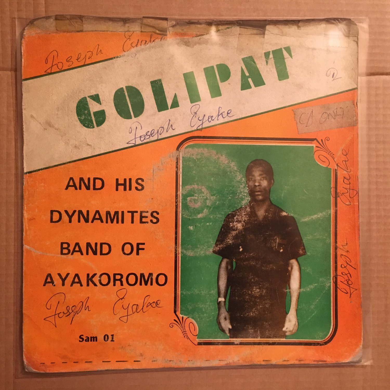 GOLIPAT & HIS DYNAMITES LP same NIGERIA HIGHLIFE mp3 LISTEN