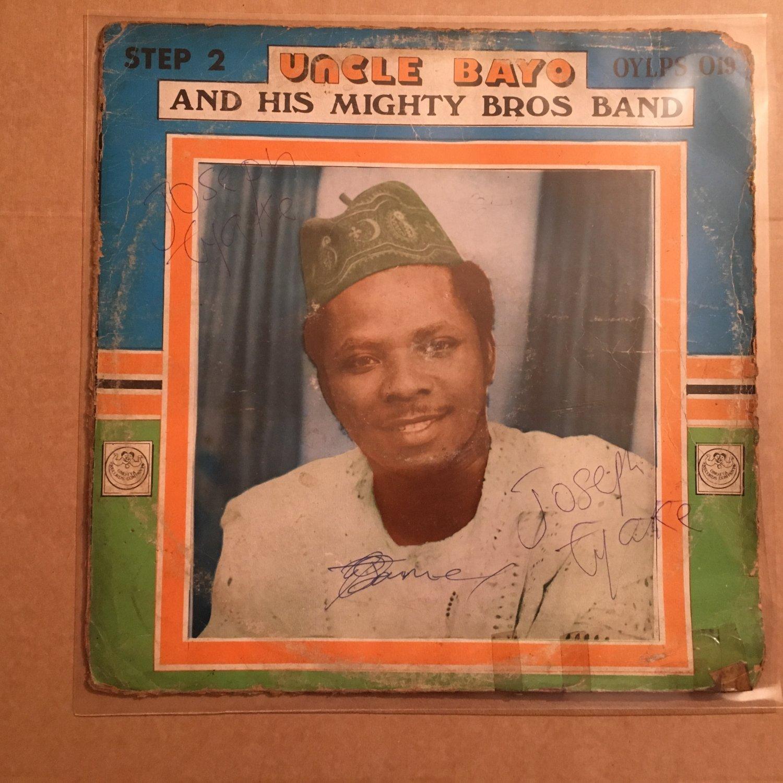 UNCLE BAYO & HIS MIGHTY BROS BAND LP step 2 NIGERIA mp3 LISTEN