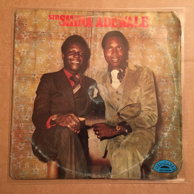 SIR SHINA ADEWALE LP juju funky blues JUJU PSYCH COSMIC NIGERIA mp3 LISTEN