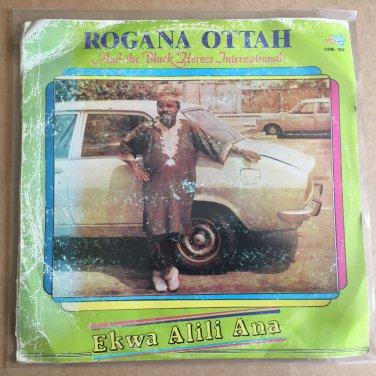 ROGANA OTTAH & HIS BLACK HEROES INTERNATIONAL LP ekwa alili ana NIGERIA mp3 LISTEN