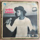 WHITE EAGLES INTERNATION OF SABAGREIA LP same NIGERIA mp3 LISTEN