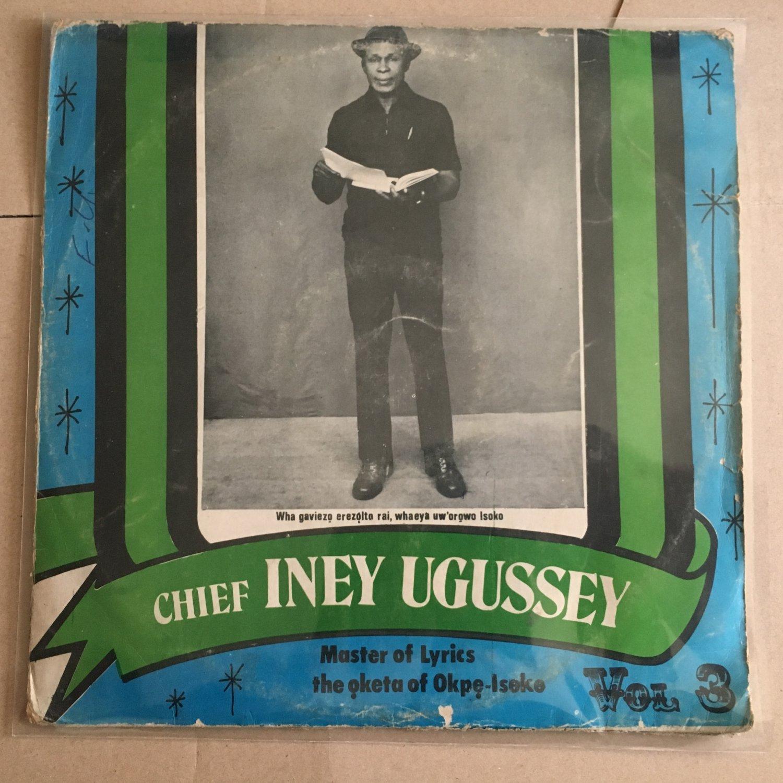 CHIEF INEY UGUSSEY LP vol. 3 NIGERIA DEEP HIGHLIFE mp3 LISTEN