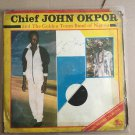 JOHN OKPOR & THE GOLDEN TONES LP ife nunoku na ju oyi NIGERIA mp3 LISTEN