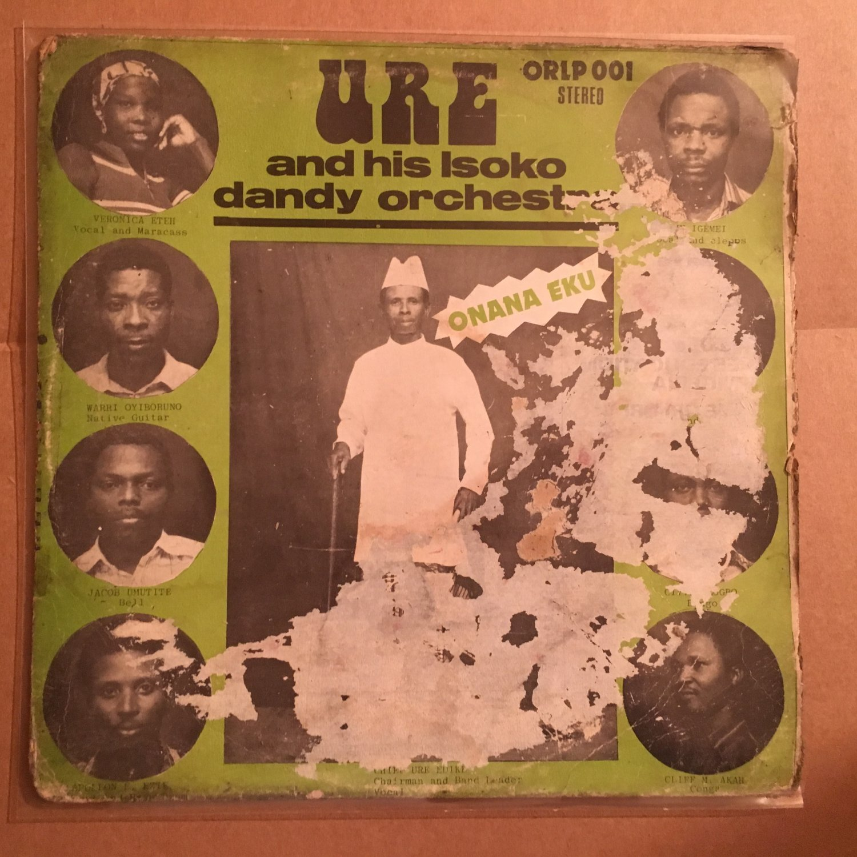 URE & HIS ISOKO DANDY ORCHESTRA LP onana eku NIGERIA mp3 LISTEN