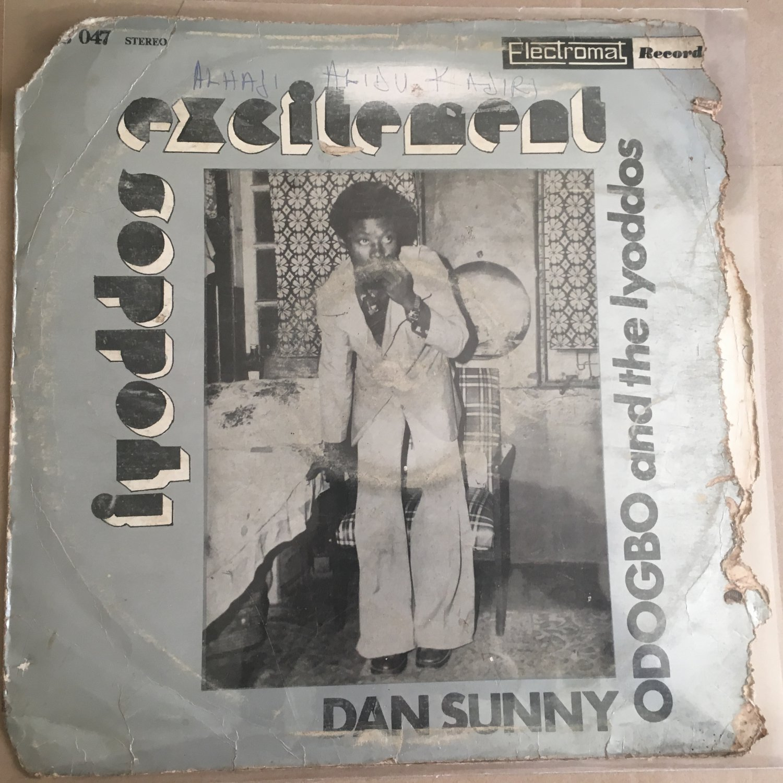 DAN SUNNY ODOGBO & THE LYODDOS LP iyoddos exciment  NIGERIA mp3 LISTEN