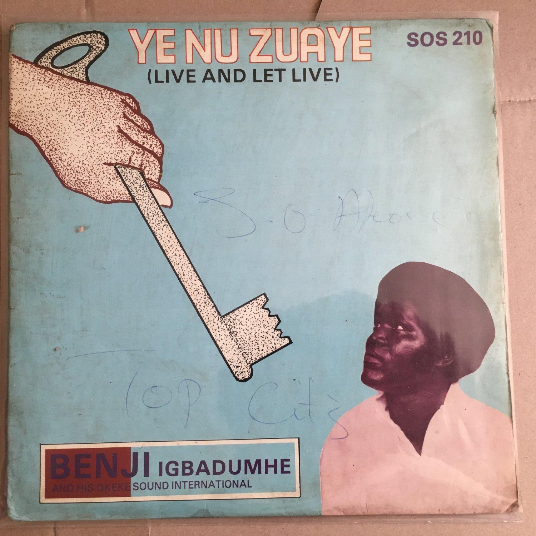 BENJI IGBADUMHE & HIS OKEKE SOUND INT. LP yenu zuaye NIGERIA mp3 LISTEN