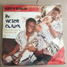 DR VICTOR OLAIYA & ALL STARS INT. LP highlife re-incarnation NIGERIA mp3 LISTEN