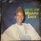 ALHAJI MAMMAN SHATA LP same NIGERIA mp3 LISTEN