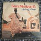 FEMI AKINYEMI'S JUJU LUCKY STARS LP same NIGERIA mp3 LISTEN