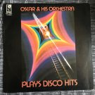 OSCAR & HIS ORCHESTRA LP play disco hits HK SINGAPORE DISCO FUNK mp3 LISTEN