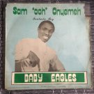 SAM OOH ONYEMEH LP baby eagles RARE NIGERIA AFRO BOOGIE DISCO FUNK mp3 LISTEN