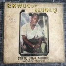 STATE ORJI MOORE LP ekwuosa ezuolu NIGERIA mp3 LISTEN