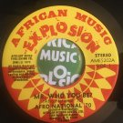 AFRO NATIONAL 70 45 mr who you be - dem kick AFRO FUNK deadstock copy 7""