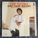 EDDY SILITONGA LP kini tiada berarti INDONESIA DANGDUT POP DISCO