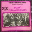 "BALLA ET SES BALLADINS 45 samba GUINEA AFRO FUNK PSYCH 7"" SYLIPHONE CONAKRY mp3 LISTEN"