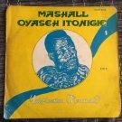 MARSHAL OYAISEY ITONEGHI LP unification NIGERIA mp3 LISTEN