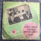 QUEEN ORETE & HER IJAWERE DANCE BAND LP same NIGERIA mp3 LISTEN