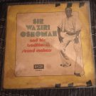 SIR WAZIRI OSHOMAH & HIS TRAD. SOUND MAKERS LP same NIGERIA mp3 LISTEN