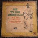 SIR WAZIRI OSHOMAH & HIS TRAD. SOUND MAKERS LP same NIGERIA mp3 LISTEN
