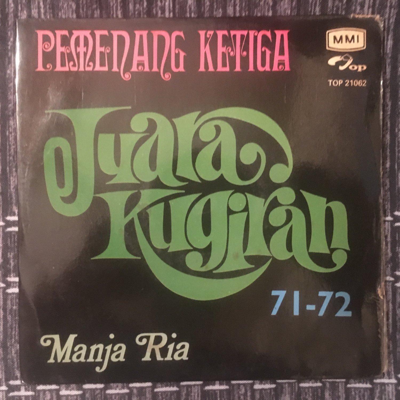 PEMENANG KETIGA - MANJA RIA 45 Juara Kugiran 71-72 MALAYSIA GARAGE PSYCH 60's BEAT mp3 LISTEN