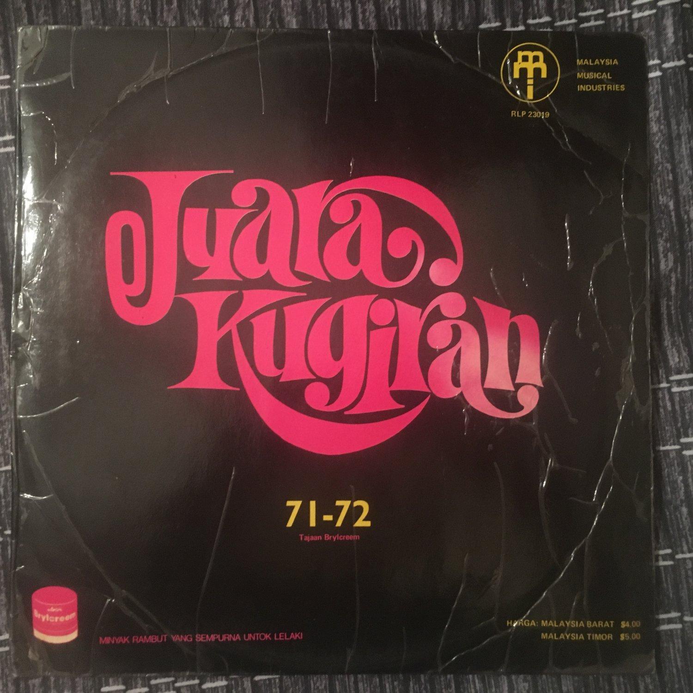 JUARA KUGIRAN 71-72 LP various MALAYSIA GARAGE PSYCH 60's BEAT mp3 LISTEN