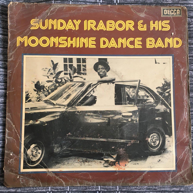 SUNDAY IRABOR & HIS MOONSHINE DANCE BAND LP wnachunni NIGERIA mp3 LISTEN