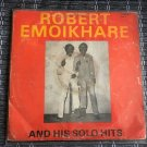 ROBERT EMOIKHARE & HIS SOLO HITS LP same NIGERIA EDO HIGHLIFE mp3 LISTEN