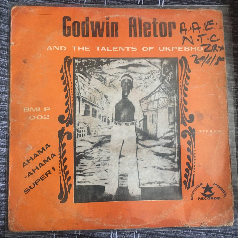 GODWIN ALETOR & THE TALENT OF UKPEBHO LP ahama NIGERIA mp3 LISTEN