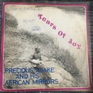 PRECIOUS ALAKE & HIS AFRICAN MIRRORS LP tears of joy NIGERIA mp3 LISTEN