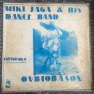 MIKI JAGA & HIS DANCE BAND LP ovbiobason NIGERIA mp3 LISTEN
