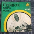 ETSAKOR SOUND VOICES LP vol. 2 NIGERIA IJEIBOR mp3 LISTEN IJEBOR