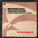 HON. VINCENT UGABI DANCE BAND & HIS WEPPA WENNI SOUND LP oyoyo n°1 NIGERIA HIGHLIFE mp3 LISTEN