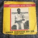JONAH IGBINIGIE BIG JOE LP promise and fail NIGERIA mp3 LISTEN