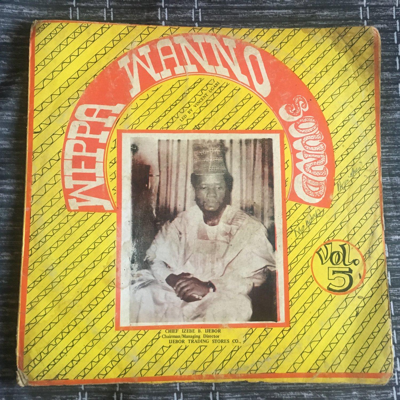 VINCENT UGABI & WEPPA WANNO SOUND LP vol. 5 NIGERIA IJEBOR mp3 LISTEN