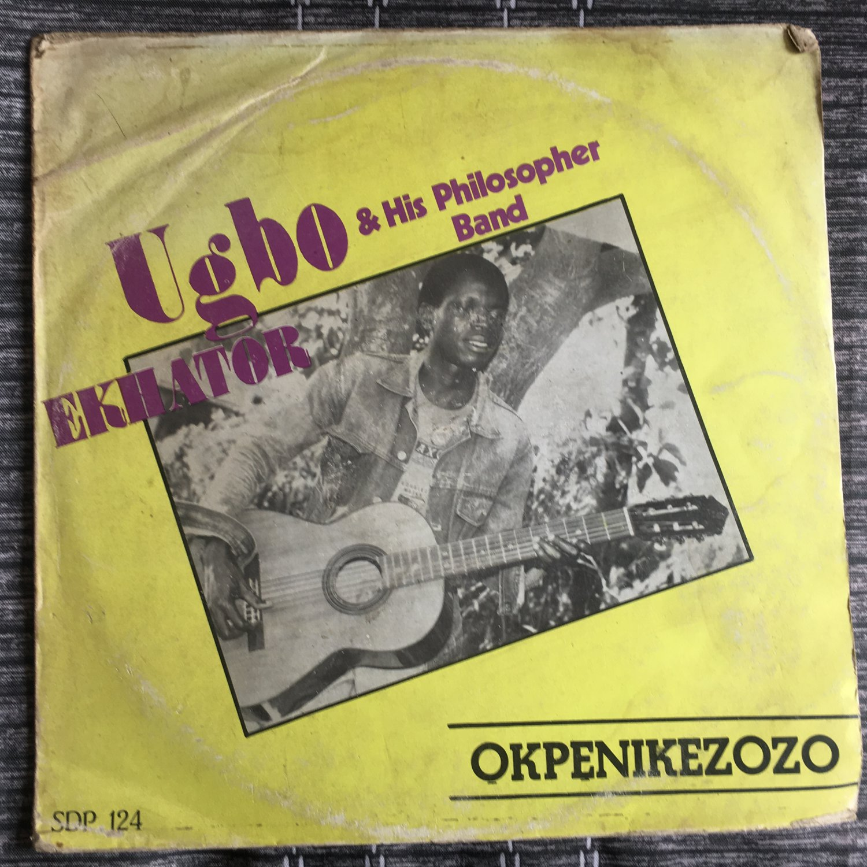UGBO & HIS PHILOSOPHERS BAND LP okpenikezozo NIGERIA EDO mp3 LISTEN