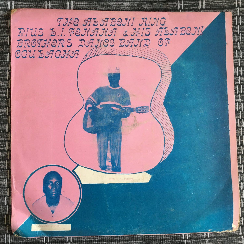 KING PLUS L.I. FEZENA & HIS ALABENI BROTHER BAND LP same NIGERIA HIGHLIFE mp3 LISTEN