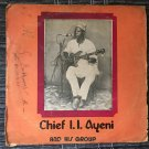 CHIEF I.I. AYENI & HIS GROUP LP the voice of Owan NIGERIA mp3 LISTEN