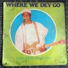 BAYO ADE & HIS MILIKI SOUND LP where we dey go NIGERIA JUJU mp3 LISTEN
