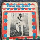 PUISAL EKALEFUEDE & HIS UKOKOLODE BLUE BAND LP same NIGERIA mp3 LISTEN