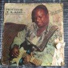 PROFESSOR Y.K. AJAO & HIS PROF. BROTHER BAND LP juju makosa NIGERIA mp3 LISTEN