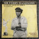 SHOW BOY FERRY HANDSOME & GALAXY BAND LP odozianu special NIGERIA
