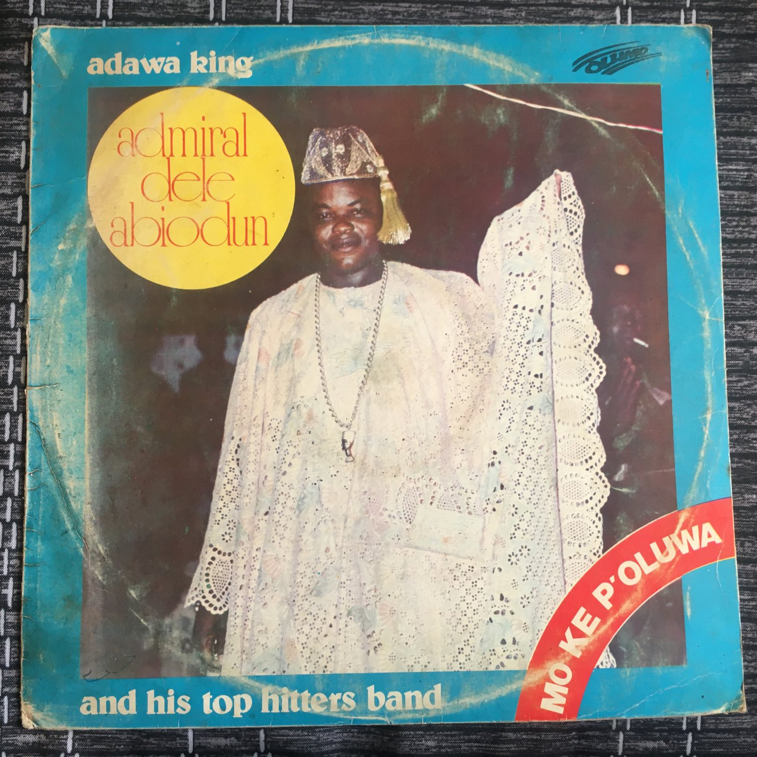 DELE ABIODUN & HIS TOP HITTERS BAND LP mo ke p'oluwa NIGERIA mp3 LISTEN